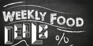 WEEKLY FOOD DEALS