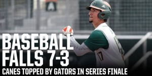 Miami loses series finale to Florida 7-3 / Hurricane Sports