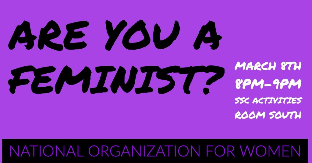 "The National Organization for Women at the University of Miami strives to raise awareness about women's rights through forums such as, ""Are You a Feminist?"" Source: NOW Facebook."